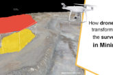 How drones are transforming the surveys in the Mining Industry